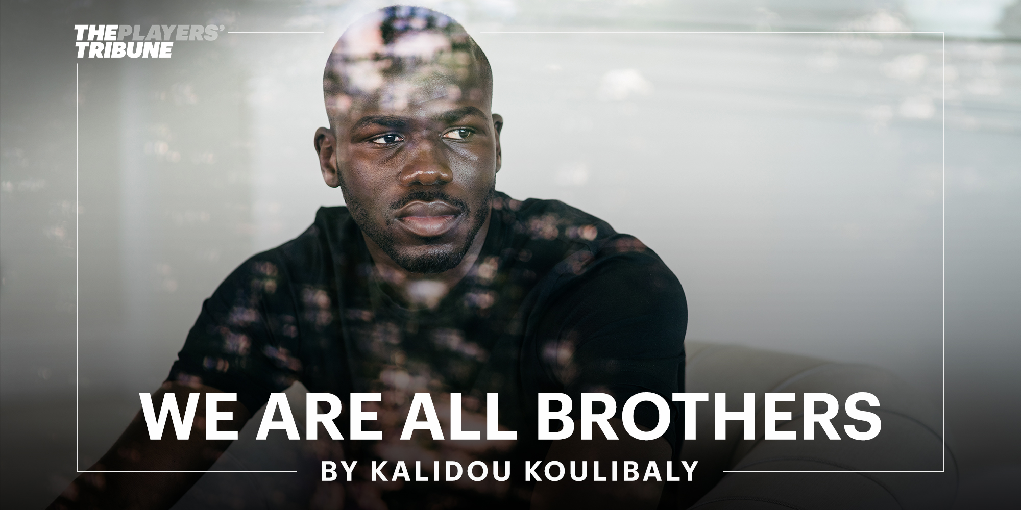 We Are All Brothers