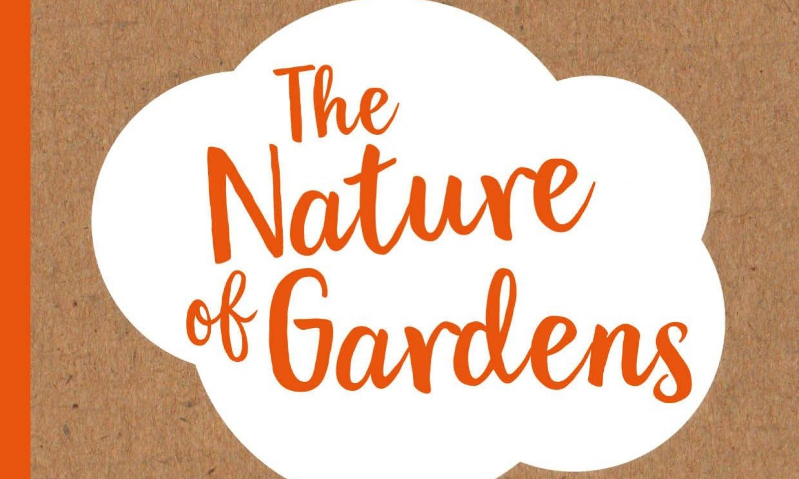 The-Nature-of-Gardens_BandQ_2017_front cover