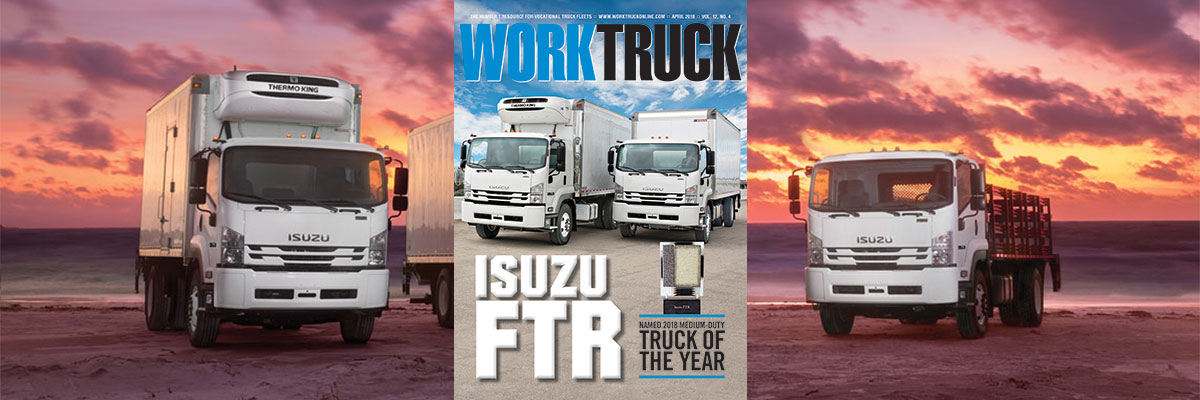 2018 Isuzu FTR: Work Truck Magazine Truck of the Year