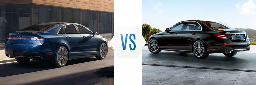 2017 Lincoln MKZ vs Mercedes-Benz E Class