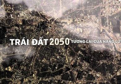 Thế giới con người năm 2050 : Tương lai của năng lượng | Khám phá thế giới (Thuyết Minh)