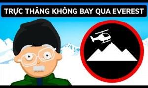 Tại sao máy bay trực thăng không thể bay trên đỉnh Everest