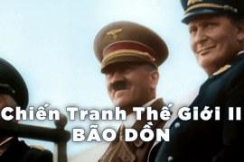 Chiến tranh thế giới thứ 2 : Bão Dồn – Thuyết minh