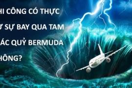 Phi Công Có Thực Sự Tránh Bay Qua Tam Giác Quỷ Bermuda Không?