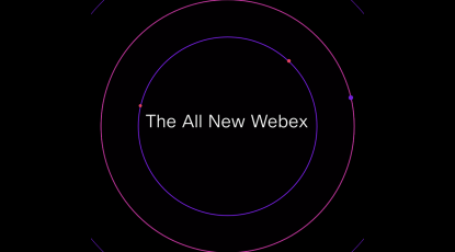 Continuing the momentum with the All New Webex