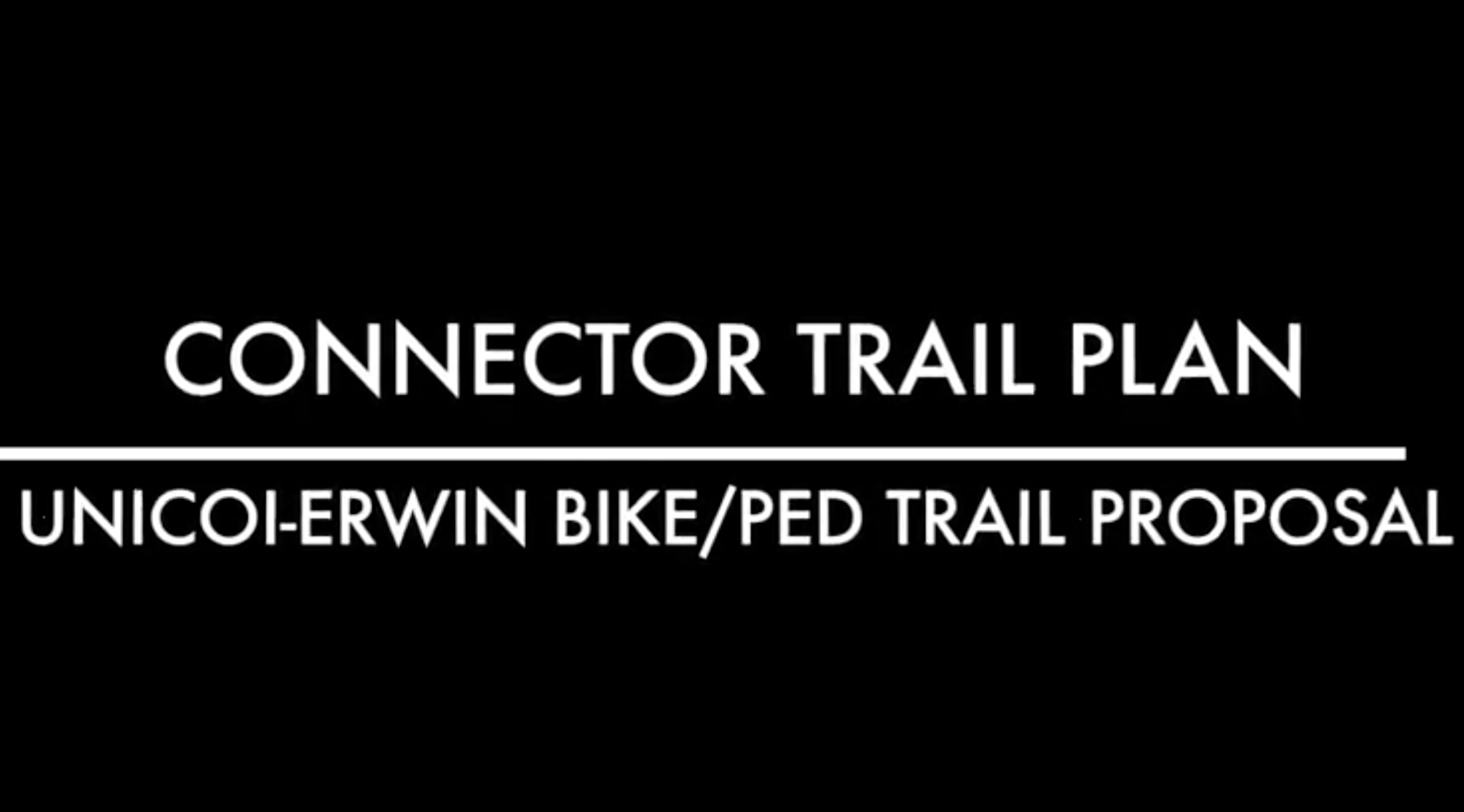 Unicoi-Erwin Connector Trail Plan