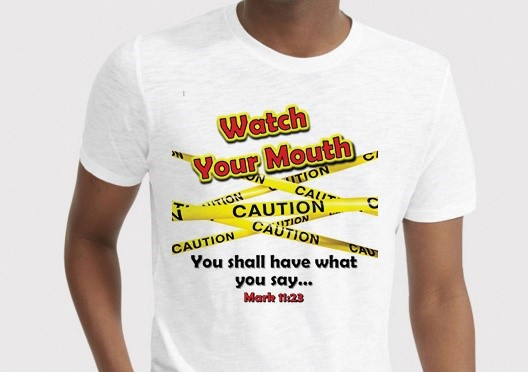 Watch Your Mouth T-Shirt Adult Medium