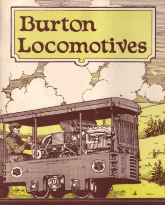 Burton Locomotive, Burton Gasoline Locomotive, Burton Engineering and Machinery Company