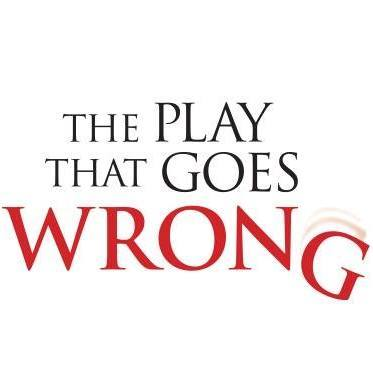 THE PLAY THAT GOES WRONG WEST END