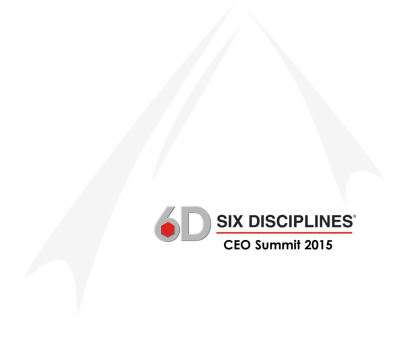 2015 Six Disciplines CEO Summit