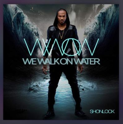 We Walk On Watter