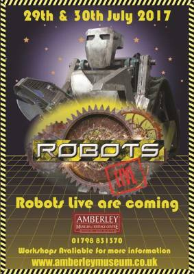 NEW FOR 2017 - Sat 29th & Sun 30th July - Robotslive come to Amberley!