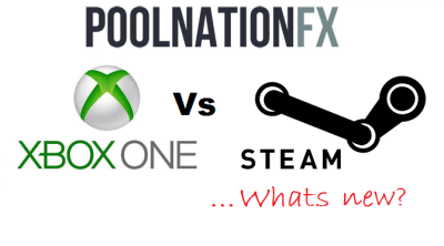 Pool Nation FX - STEAM Vs XBox One