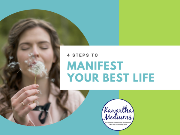 Four Steps to Manifest Your Best Life