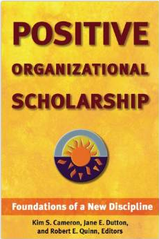 Positive Organizational Scholarship
