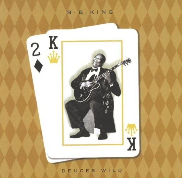 B.B. King-Deuces Wild