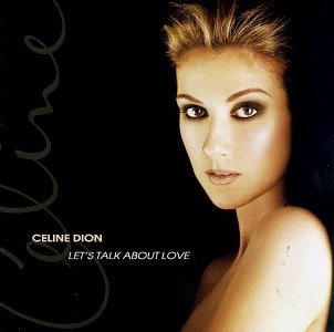 Celine Dion-Let's Talk About Love