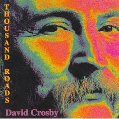 David Crosby-Thousand Roads