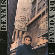 Dennis DeYoung-Back To The World