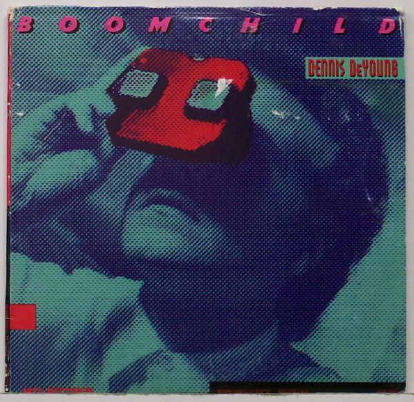 Dennis DeYoung-Boomchild