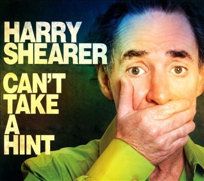Harry Shearer-Can't Take A Hint