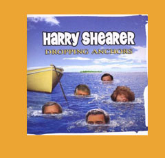 Harry Shearer-Dropping Anchors
