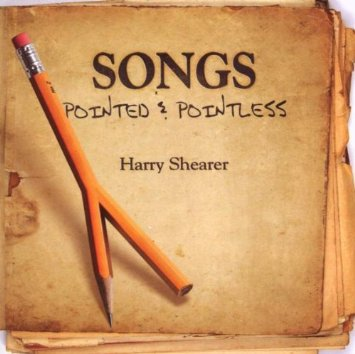 Harry Shearer-Songs Pointed and Pointless