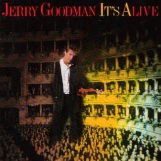 Jerry Goodman-Its Alive