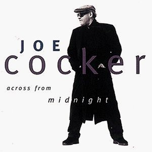 Joe Cocker-Across From Midnight