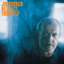Joe Cocker-Respect Yourself