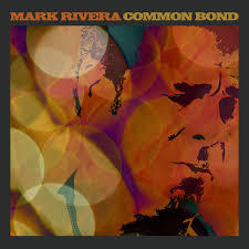 Mark Rivera-Common Bond