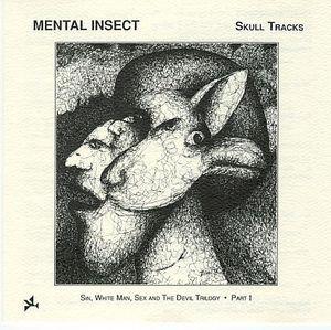 Mental Insect-Skull Tracks