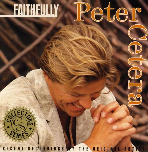 Peter Cetera-Faithfully