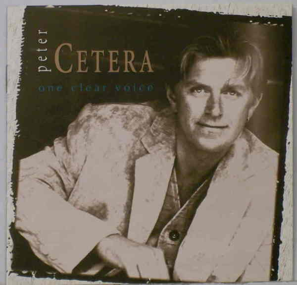 Peter Cetera-One Clear Voice
