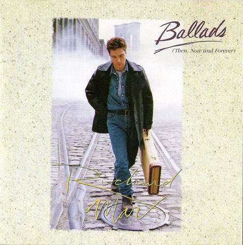 Richard Marx-Ballads