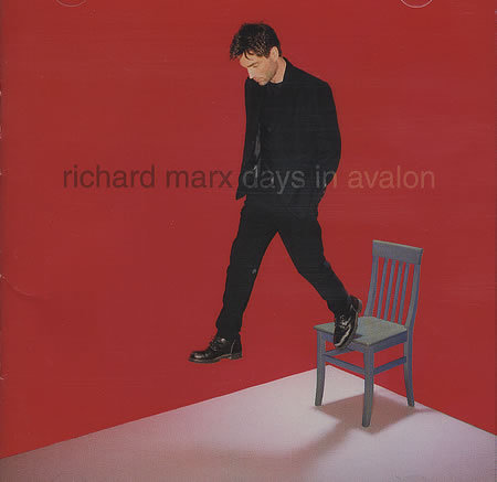Richard Marx-Days In Avalon
