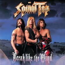 Spinal Tap-Break Like The Wind