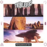 The Believers-Extraordinary Life