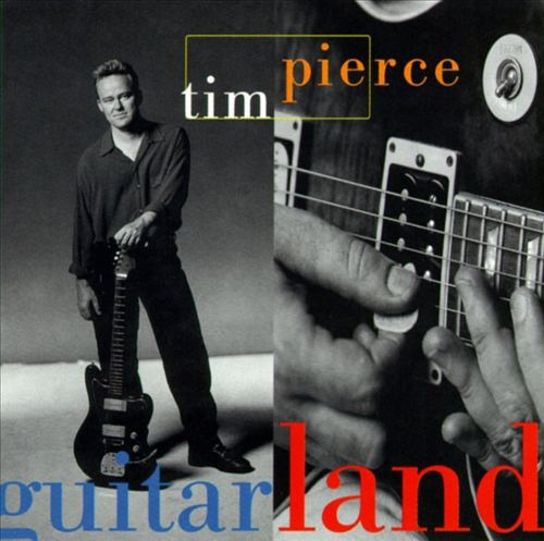 Tim Pierce-Guitarland