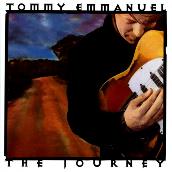 Tommy Emmanuel-The Journey