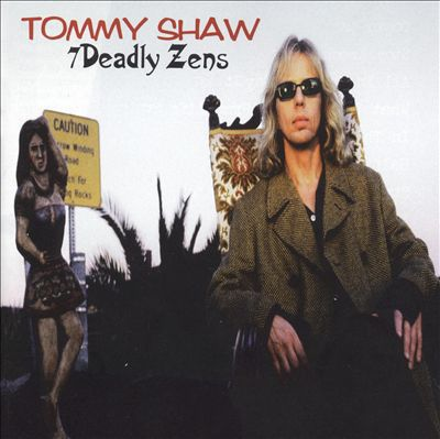 Tommy Shaw-7 Deadly Zens