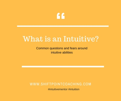 What Is An Intuitive?