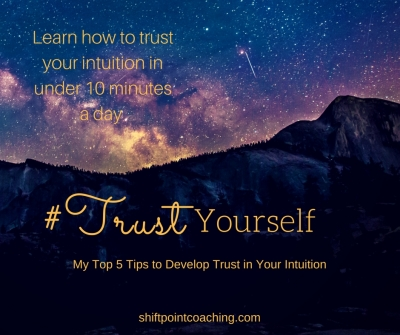 Top 5 Tips to Develop Your Intuition in Under 10 Minutes a Day