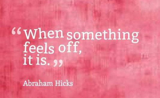 Abraham Hicks Quote