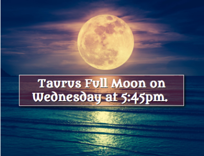 Powerful Taurus Full Moon