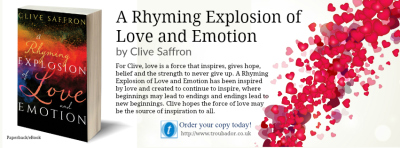 A Rhyming Explosion of Love and Emotion by Clive Saffron