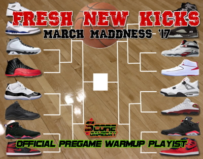 "*NEW Playlist* ""Fresh New Kicks: March Maddness '17"""
