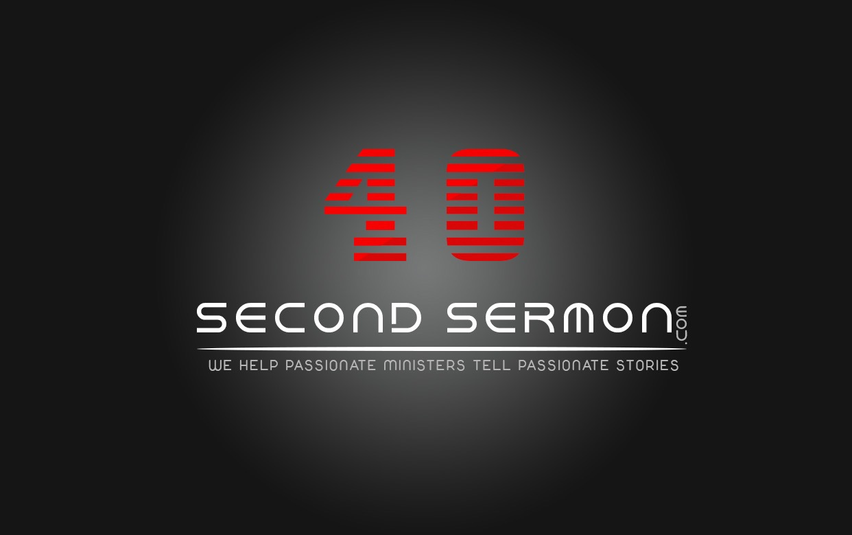 40 Second Sermon