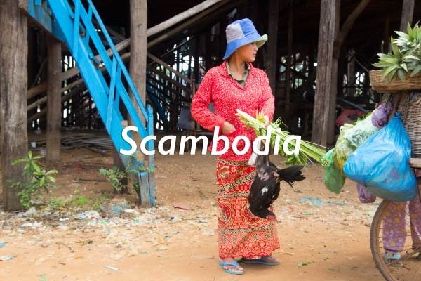 Scambodia... Be Warned!!