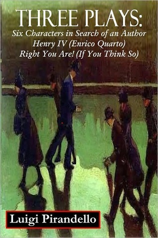pirandello henry iv essays Luigi pirandello was an italian culminated in a five week period during which he wrote his two masterpieces six characters in search of an author and henry iv.